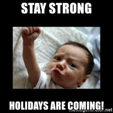 stay strong holidays
